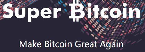 Super Bitcoin make BItcoin great again
